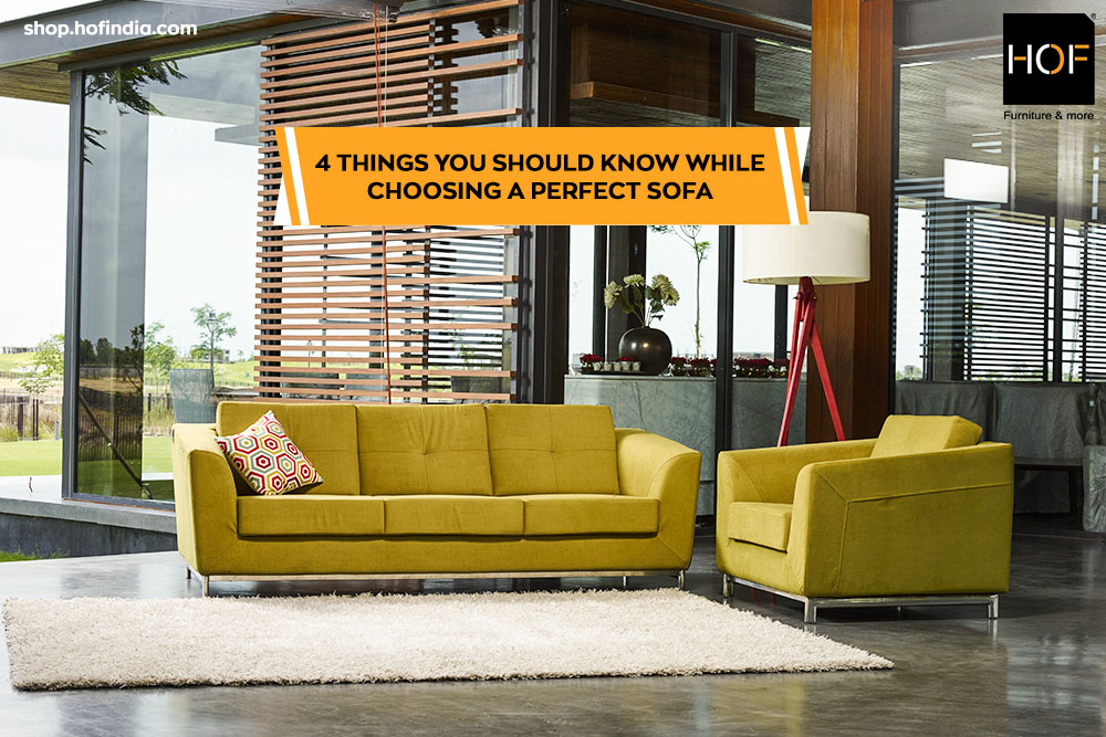 4 Things You Should Know While Choosing a Perfect Sofa