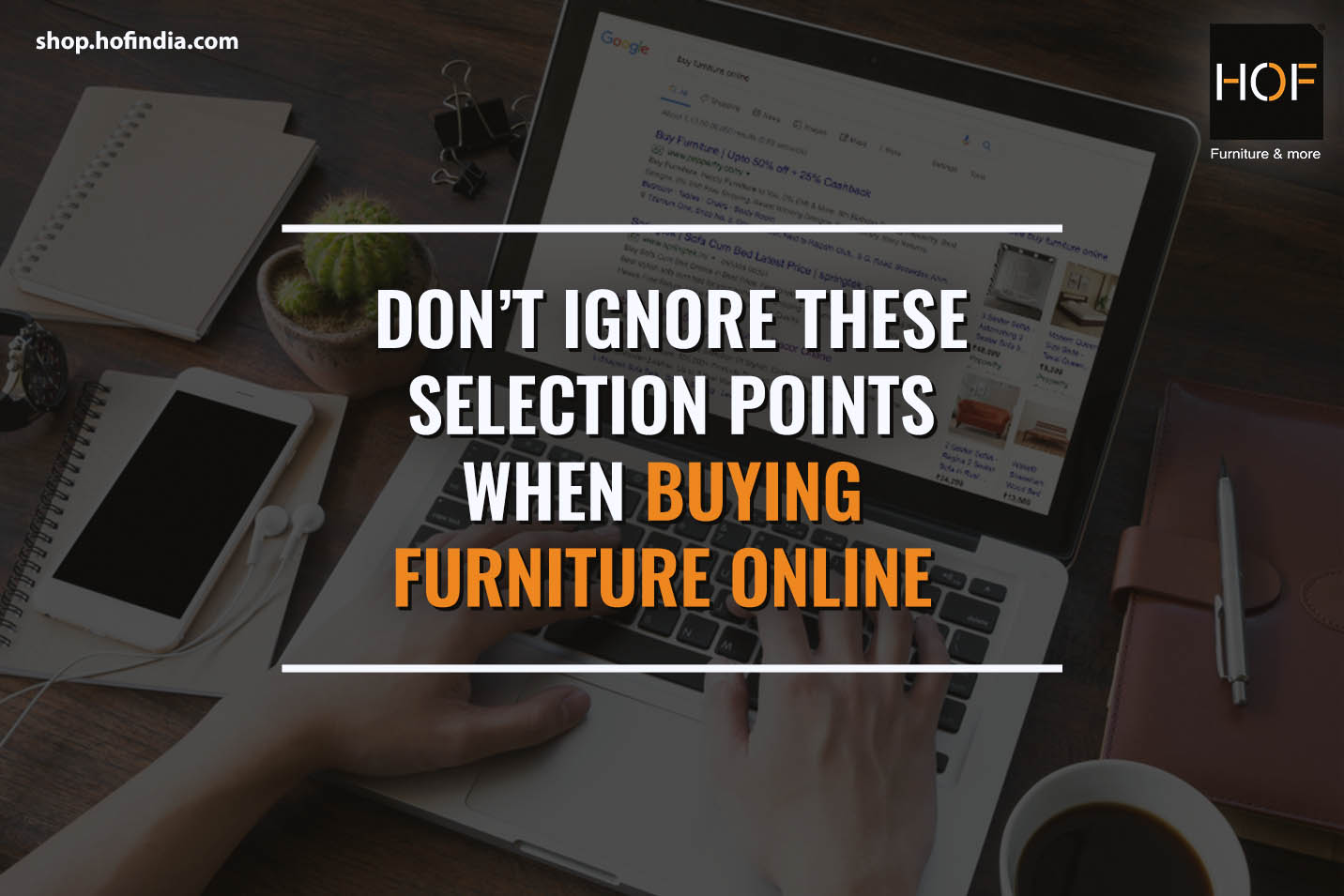 Don't ignore these selection points when buying furniture online